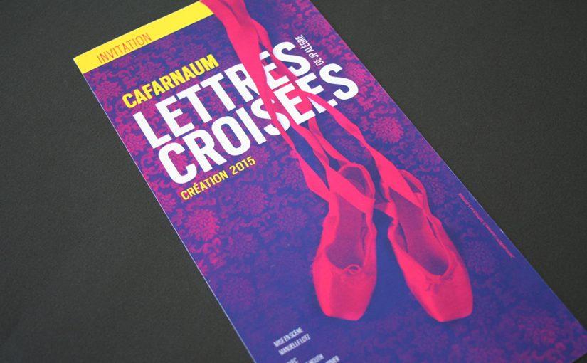 Invitation Print Lettres Croisées Cafarnaüm Compagnie de Théâtre